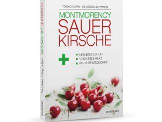 Montmorency Sauerkirsche - Das Buch von Tobias Duven